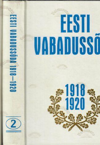 Eesti Vabadussõda 1918-1920. I ja II osa