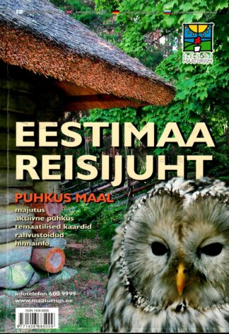 Eestimaa reisijuht. Puhkus maal 2007