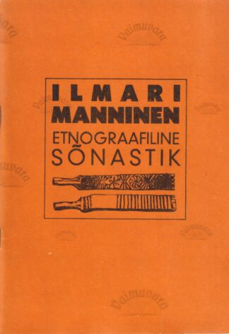 Etnograafiline sõnastik - Ilmari Manninen