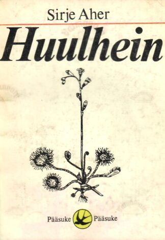 Huulhein - Sirje Aher