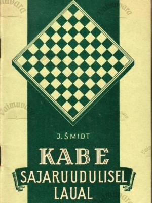 Kabe sajaruudulisel laual – J. Šmidt