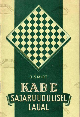 Kabe sajaruudulisel laual - J. Šmidt
