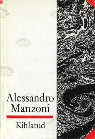Kihlatud - Alessandro Manzoni