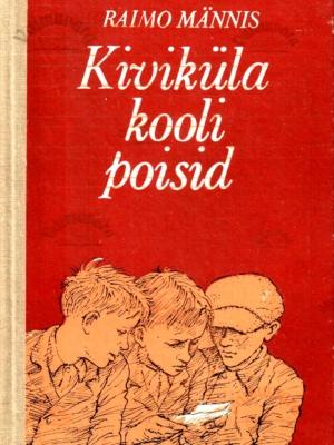 Kiviküla kooli poisid – Raimo Männis 1986