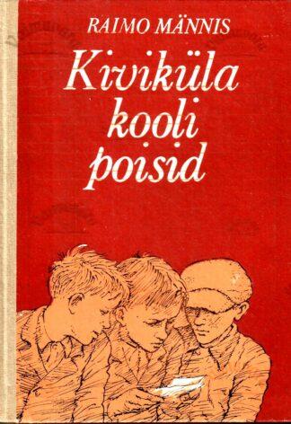 Kiviküla kooli poisid - Raimo Männis 1986