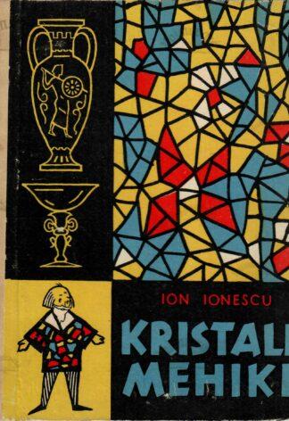 Kristallmehike - Ion Ionescu