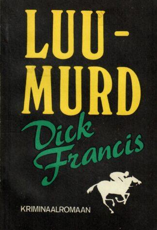 Luumurd - Dick Francis