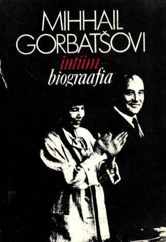 Mihhail Gorbatšovi intiimbiograafia