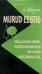 Murud Eestis - Aleksander Adojaan