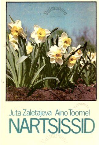 Nartsissid - Juta Zaletajeva, Aino Toomel