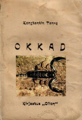 Okkad : valimik kimääre - Konstantin Tanre