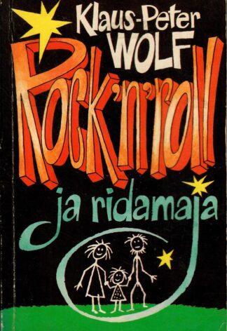 Rock'n' roll ja ridamaja - Klaus-Peter Wolf