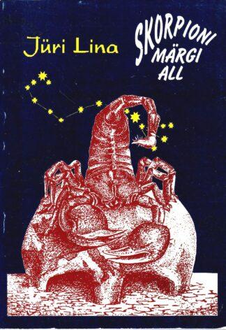 Skorpioni märgi all - Jüri Lina 1998