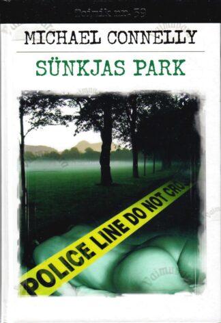 Sünkjas park - Michael Connelly
