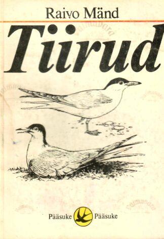 Tiirud - Raivo Mänd