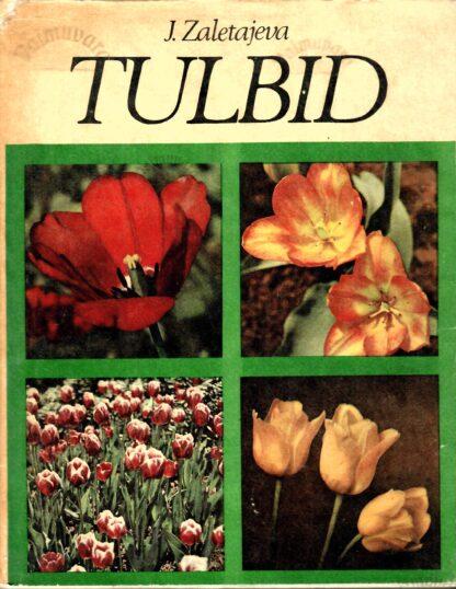 Tulbid - Juta Zaletajeva