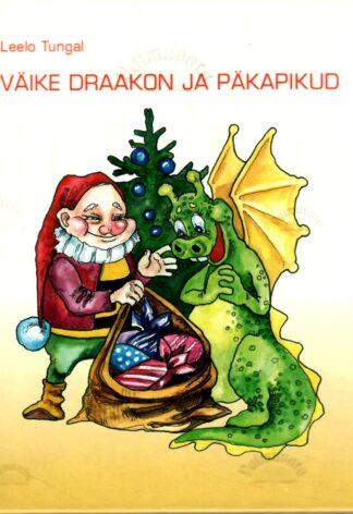 Väike draakon ja päkapikud - Leelo Tungal