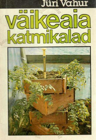 Väikeaia katmikalad - Jüri Vahur