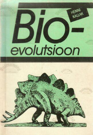 Bioevolutsioon - Henni-Heidi Kallak