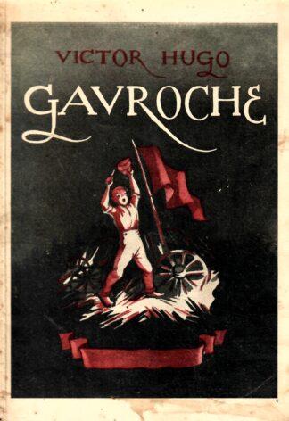 Gavroche - Victor Hugo