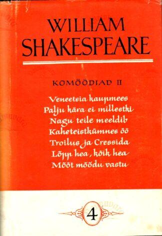 Komöödiad II. William Shakespeare'i kogutud teosed IV