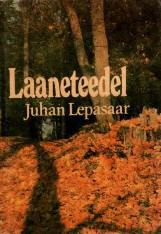 Laaneteedel - Juhan Lepasaar
