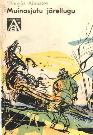 Muinasjutu järellugu - Tšõngõz Aitmatov