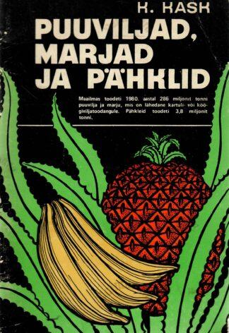 Puuviljad, marjad ja pähklid - Kalju Kask
