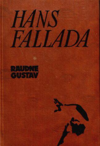 Raudne Gustav - Hans Fallada