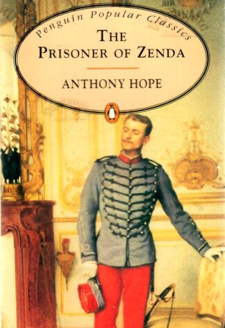 The Prisoner of Zenda - Anthony Hope 1994