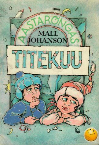 Titekuu - Mall Johanson