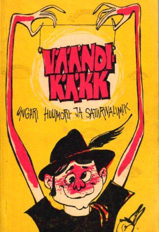 Väändikäkk. Ungari huumori- ja satiirivalimik