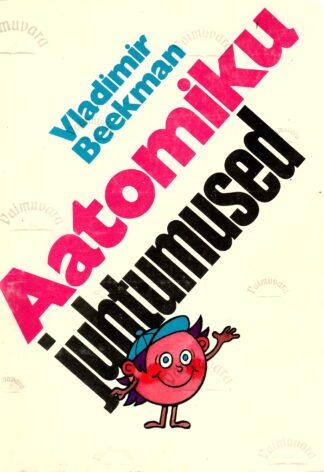 Aatomiku juhtumused - Vladimir Beekman