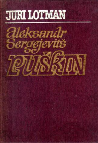 Aleksandr Sergejevitš Puškin - Juri Lotman