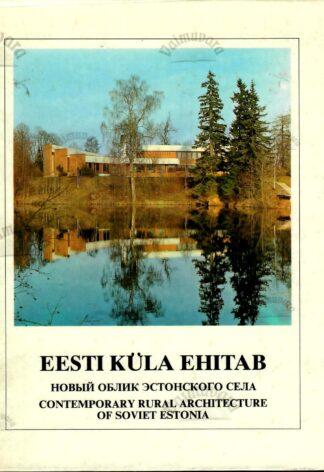 Eesti küla ehitab - Vello Viirmaa