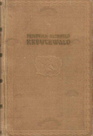 Eesti rahva ennemuistsed jutud - Friedrich Reinhold Kreutzwald 1953.a