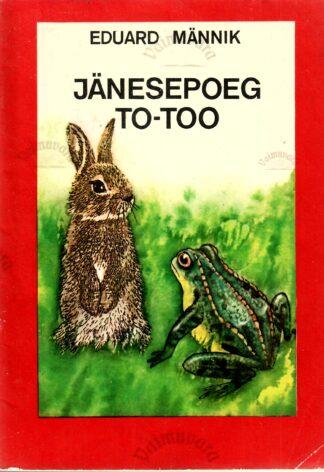 Jänesepoeg To-Too - Eduard Männik