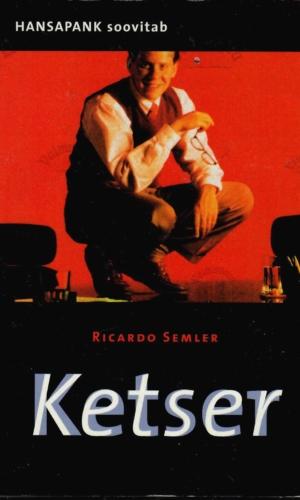 Ketser. Lugu kõige ebatavalisemast töökohast maailmas – Ricardo Semler