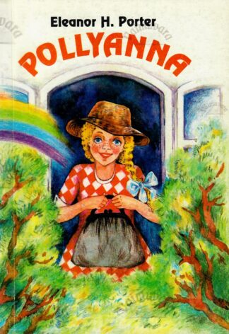 Pollyanna - Eleanor H. Porter 1994