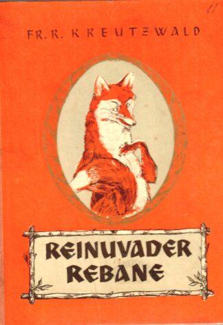 Reinuvader Rebane - Friedrich Reinhold Kreutzwald