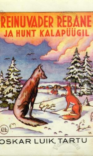 Reinuvader rebane ja hunt kalapüügil – Ernst Peterson-Särgava
