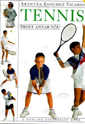 Tennis (proff annab nõu) - Arantxa Sanchez Vicario