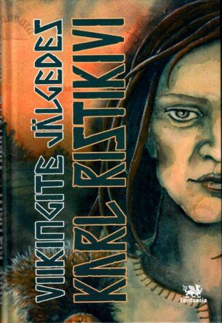 Viikingite jälgedes - Karl Ristikivi
