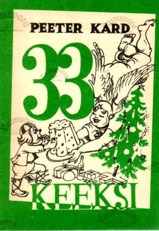33 keeksi - Peeter Kard