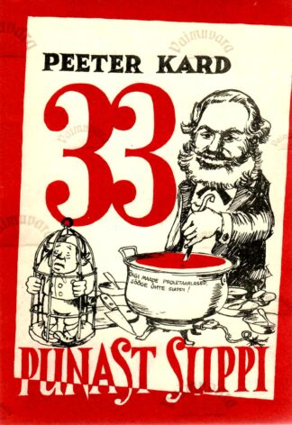 33 punast suppi - Peeter Kard