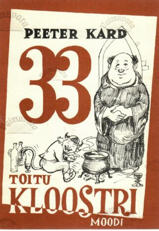 33 toitu kloostri moodi - Peeter Kard