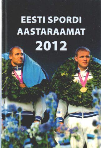 Eesti spordi aastaraamat 2012