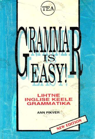 Grammar is Easy! - Ann Pikver