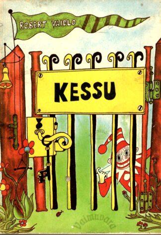 Kessu - Robert Vaidlo