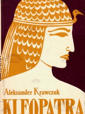Kleopatra – Aleksander Krawczuk